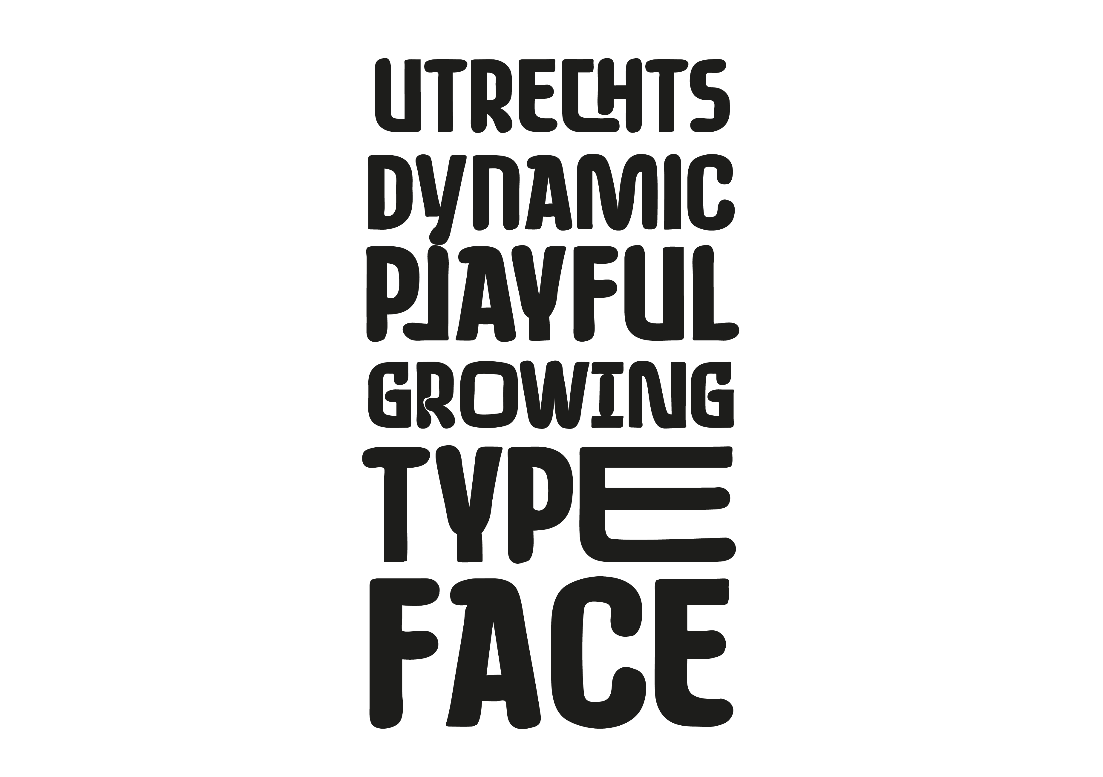 Utrecht Dynamic Playful Growing Typeface.